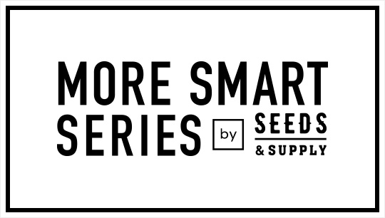 I-ne / MORE SMART SERIES by SEEDS & SUPPLY